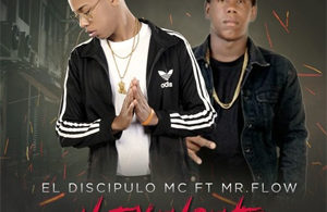 el-discipulo-mc-ft-mr-flow-en-la-volanta-no-toy-en-gente-remix300x300